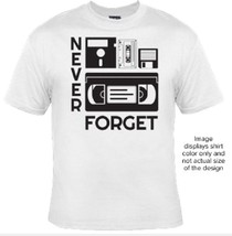 1 Never Forget T-shirt  *FREE VINYL STICKER WIT... - $8.00
