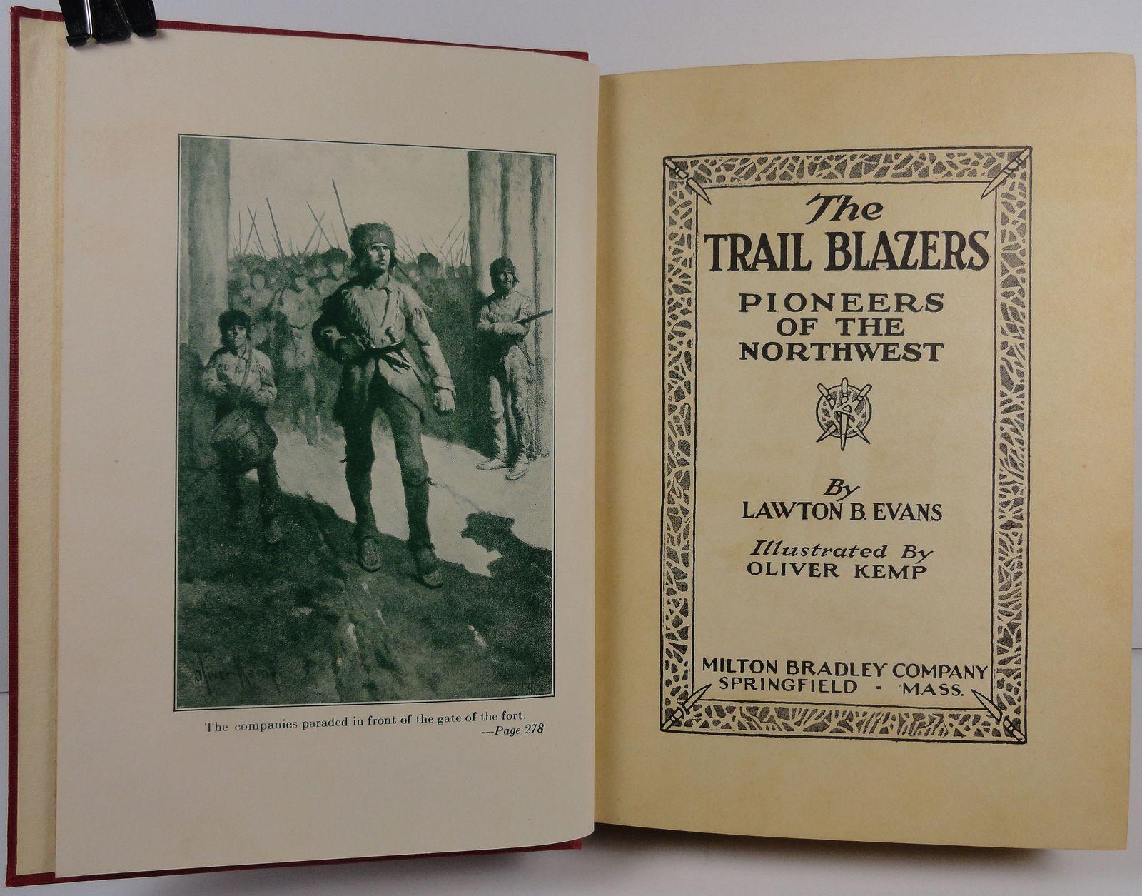 The Trail Blazers  by Lawton B. Evans 1925 Milton Bradley