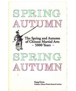 Spring Autumn of Chinese Martial Arts 5000 years book Kang Ge Wu wushu t... - $19.95