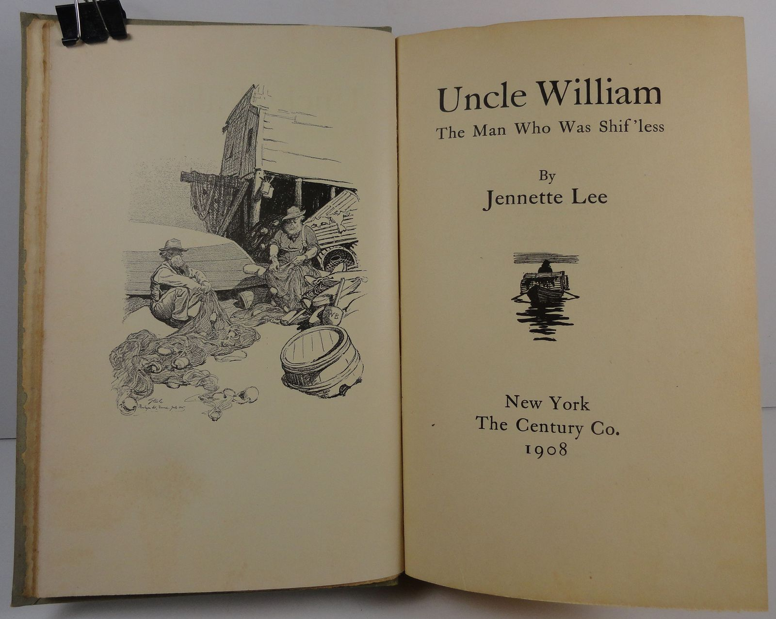 Uncle William The Man Who Was Shif'less by Jennette Lee 1908