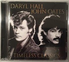 Hall & Oates Timeless Classics Greatest Hits CD Album - $9.50