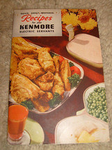 Quickly Easily Prepared Recipes For Your Kenmore Electric Servants - 1948 - $4.50