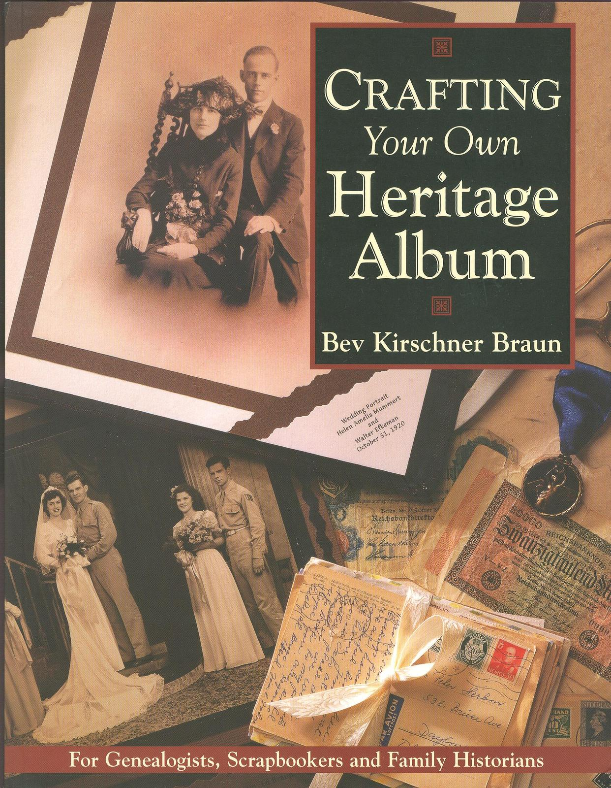 Crafting Your Own Family Heritage Album By Beverly border=