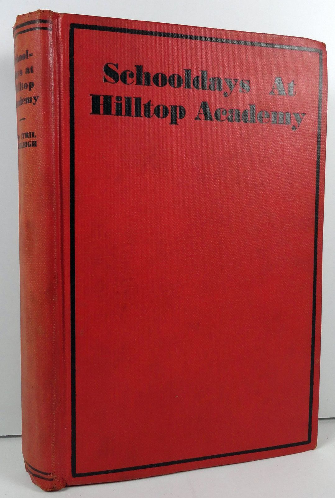 Schooldays at Hilltop Academy by Cyril Burleigh 1931