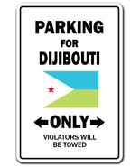 Dijibouti Country Parking Only djibouti flag na... - $7.90