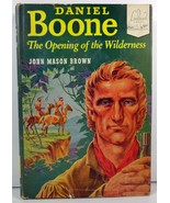 Daniel Boone Opening of the Wilderness by John Mason Brown - $4.99