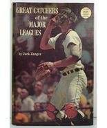 Great Catchers of the Major Leagues by Jack Zanger 1970 - $3.99