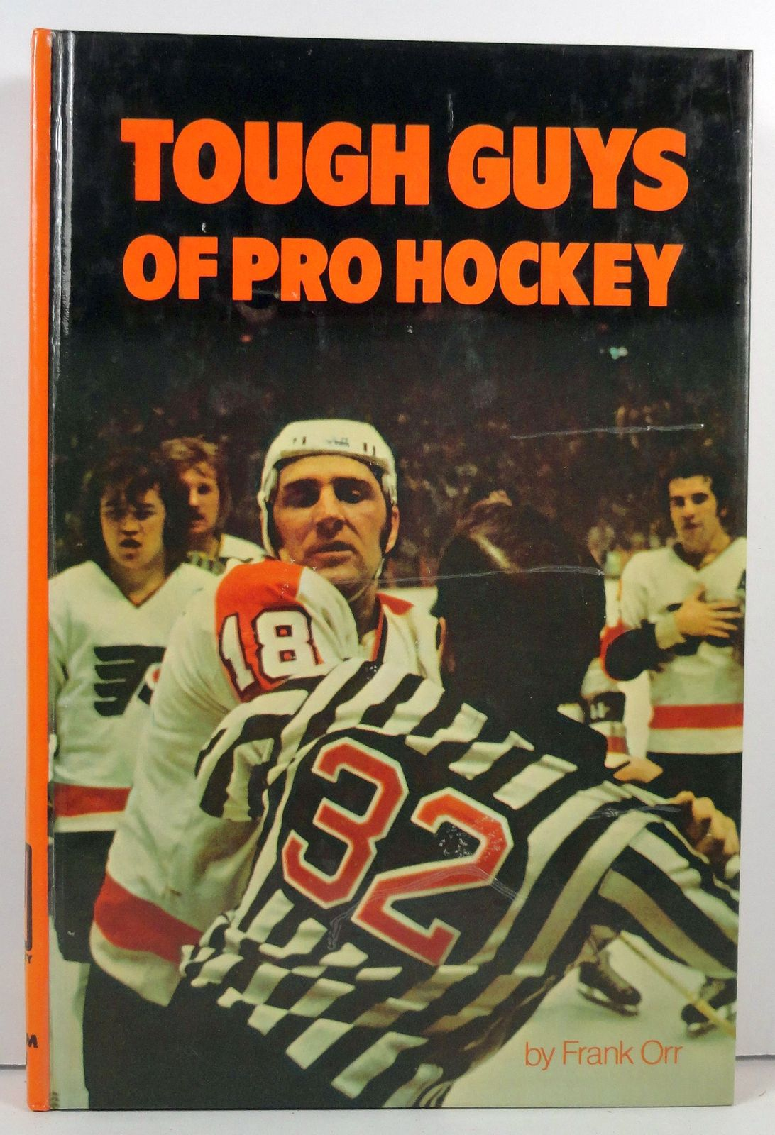Tough Guys of Pro Hockey Frank Orr 1974 Pro Hockey Library