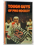Tough Guys of Pro Hockey Frank Orr 1974 Pro Hockey Library - $3.99
