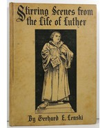Stirring Scenes from the Life of Luther by Gerhard Lenski - $4.99
