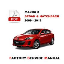 2009 2010 2011 2012 Mazda 3 Ultimate Oem Factory Service Repair Workshop Manual - $14.95