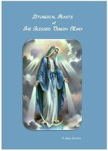 Liturgical Feasts of The Blessed Virgin Mary