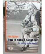 How To Dunk A Doughnut Using Science In Everyday Life - $12.99