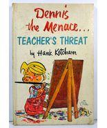 Dennis the Menace Teacher's Threat by Hank Ketcham 1959 Holt - $5.99