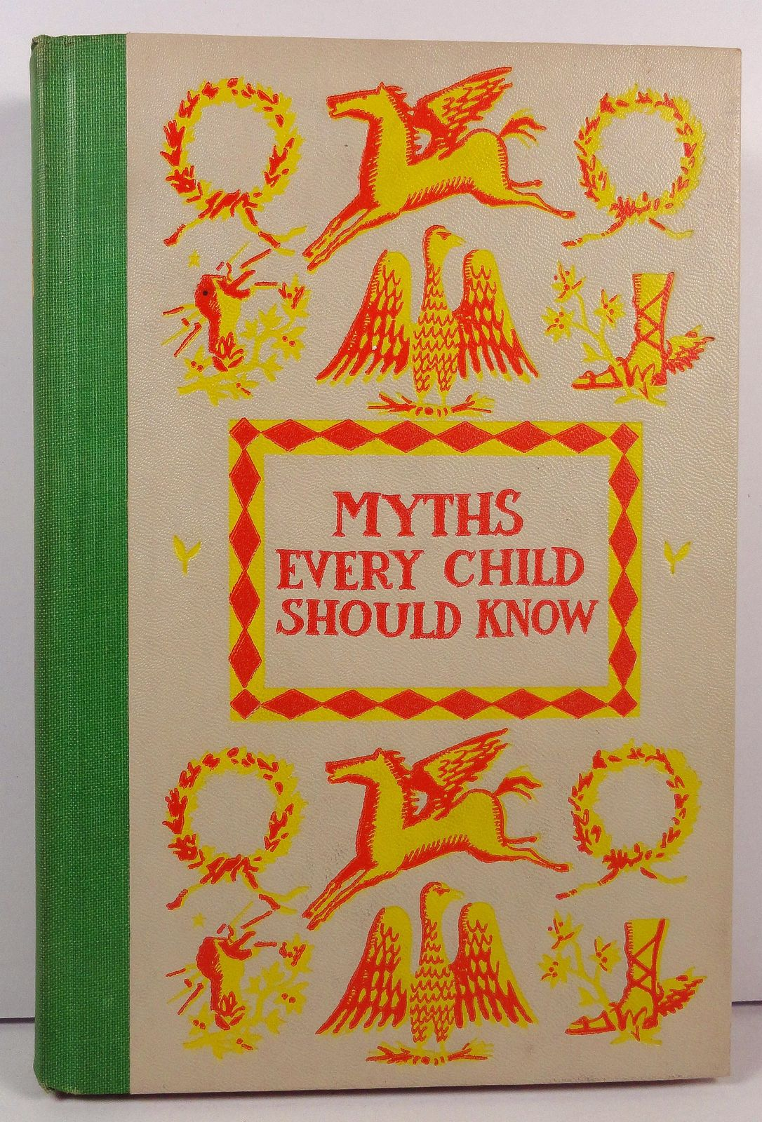 Myths Every Child Should Know by Hamilton Wright Mabie