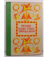 Myths Every Child Should Know by Hamilton Wright Mabie  - $5.99