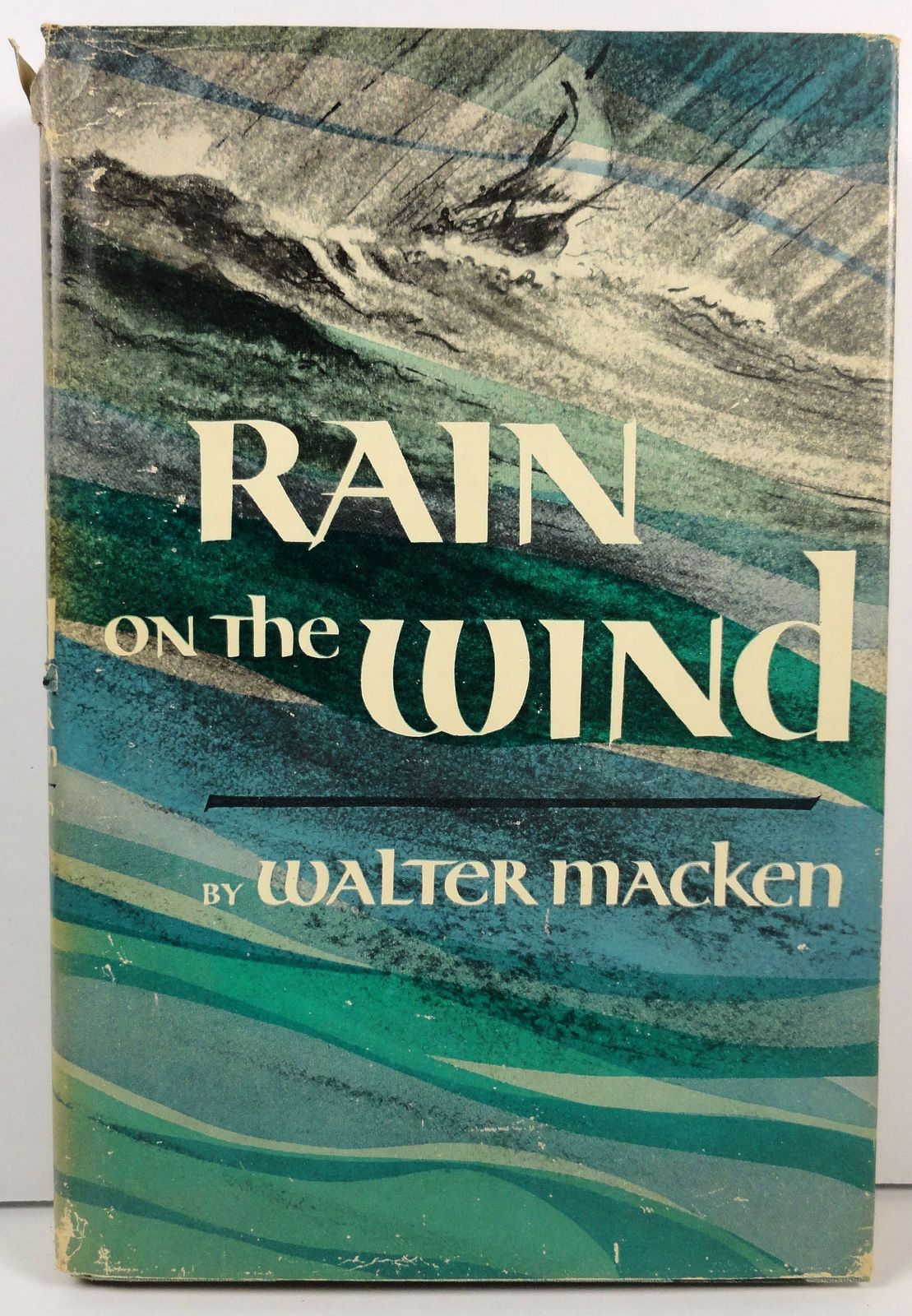 Primary image for Rain on the Wind by Walter Macken 1950 Macmillan HC/DJ