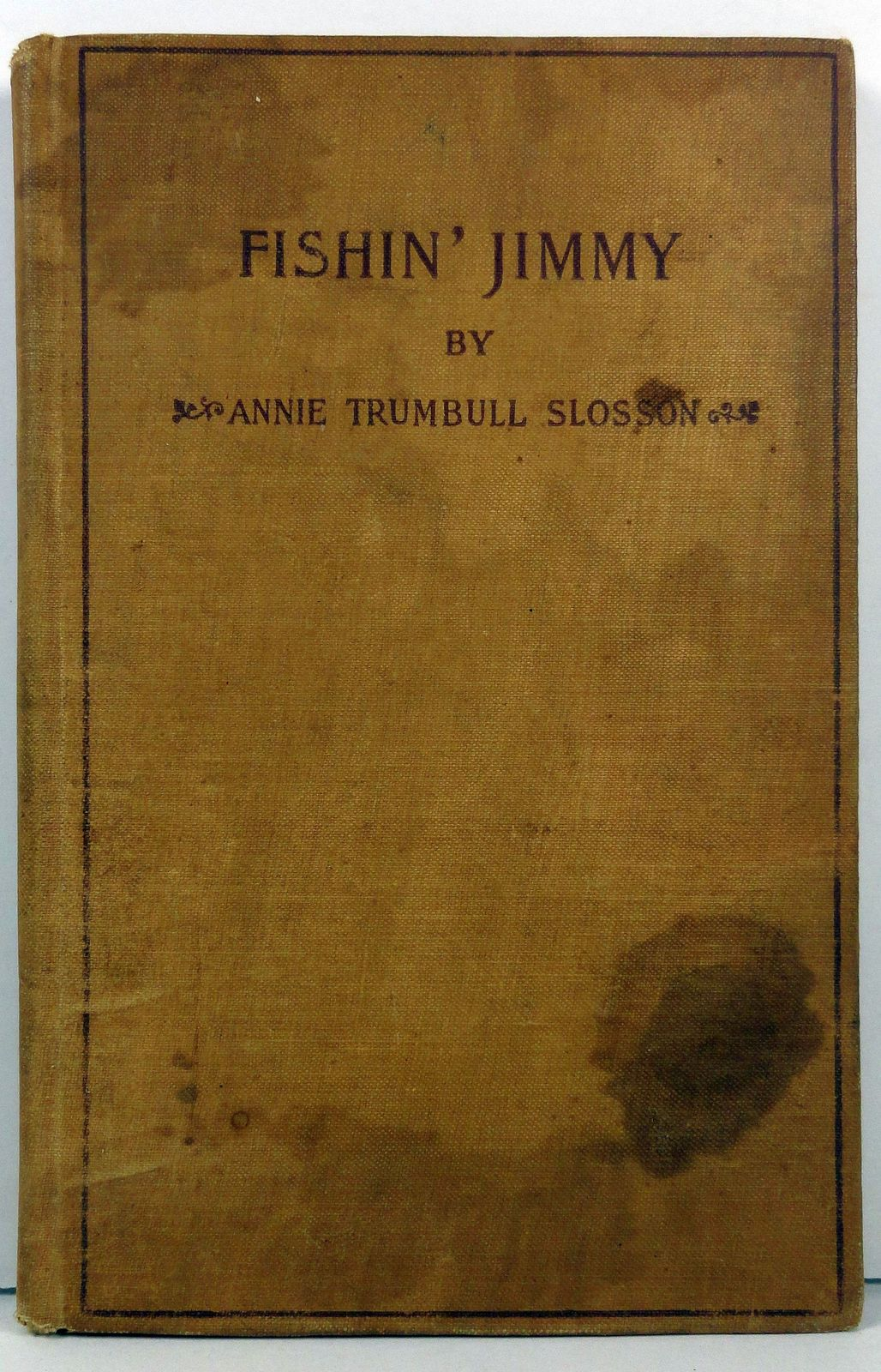 Fishin' Jimmy by Annie Trumbull Slosson 1915