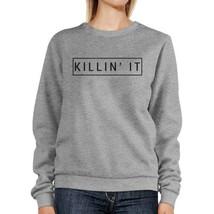 Killin' It Sweatshirt Cute Back To School Pullover Fleece Sweater - $20.99