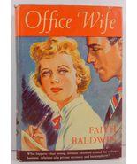 The Office Wife by Faith Baldwin 1930 Blakiston HC/DJ - $4.99