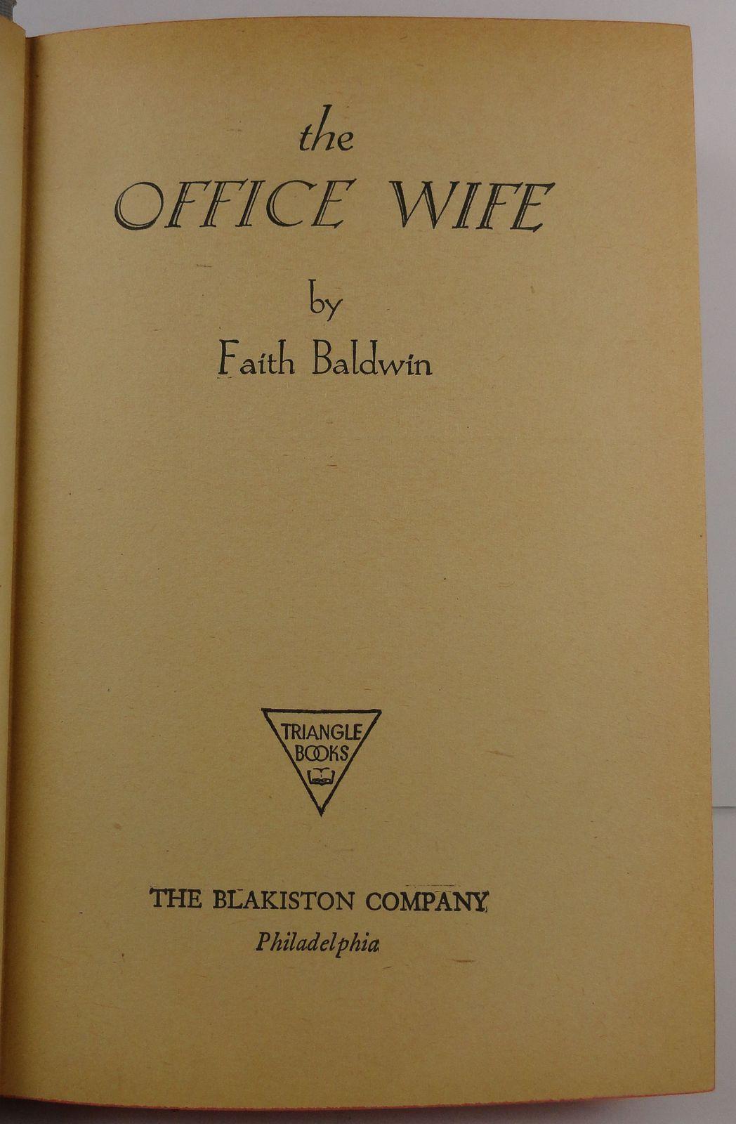 The Office Wife by Faith Baldwin 1930 Blakiston HC/DJ