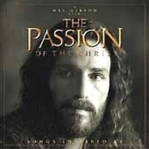 The Passion of the Christ: Songs Inspired by the movie (CD, 2003) - $7.00