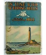 In Tune With Wedding Bells Grace Livingston Hill 1941 HC/DJ - $5.99