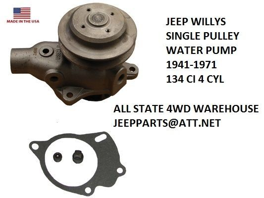 KAISER WILLYS  AMC JEEP CJ2A CJ3A CJ5 CJ6 134 WATER PUMP 649717 NEW USA MADE!