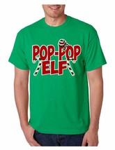 Men's T Shirt Pop Pop Elf Ugly Xmas Holiday Family Cute Gift - $10.94+