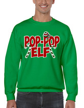 Men's Crewneck Pop Pop Elf Ugly Xmas Holiday Family Cute Gift - $17.94+