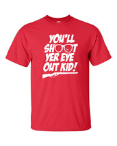A Christmas Story You'll Shoot Your Eye Out Ralphie WHITE PRINT Men's Te... - $12.86+