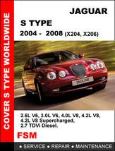Jaguar 2004 - 2008 S Type Diesel Factory Service Repair Workshop Shop Fsm Manual - $14.95