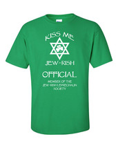 KISS ME I'm JEW-RISH Jewish Official St Patrick's Day Men's Tee Shirt 1051 - $13.85+