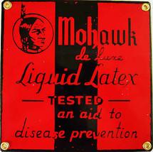 Mohawk Liquid Latex Porcelain Sign - $29.95