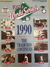 1990 WORLD SERIES THE TRADITION CONTINUES OFFICIAL BASEBALL PROGRAM - $8.55