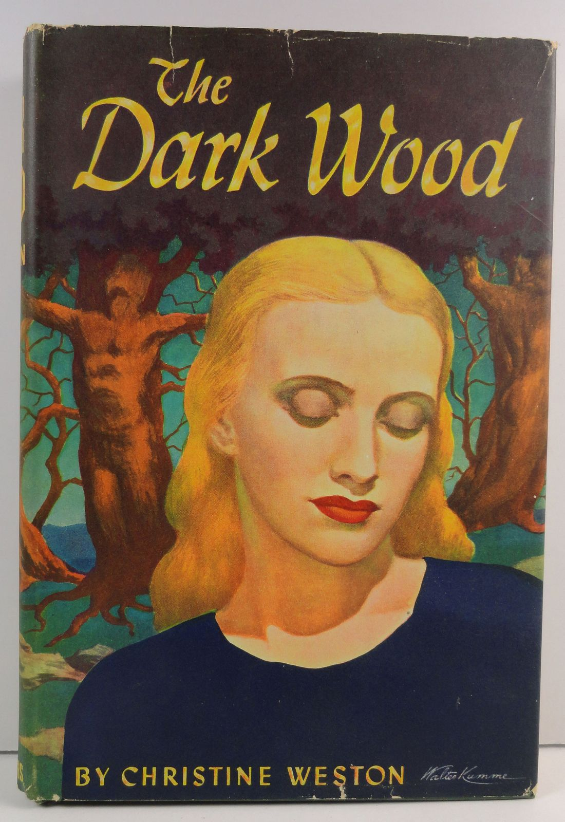 The Dark Wood by Christine Weston 1946 Scribners HC/DJ