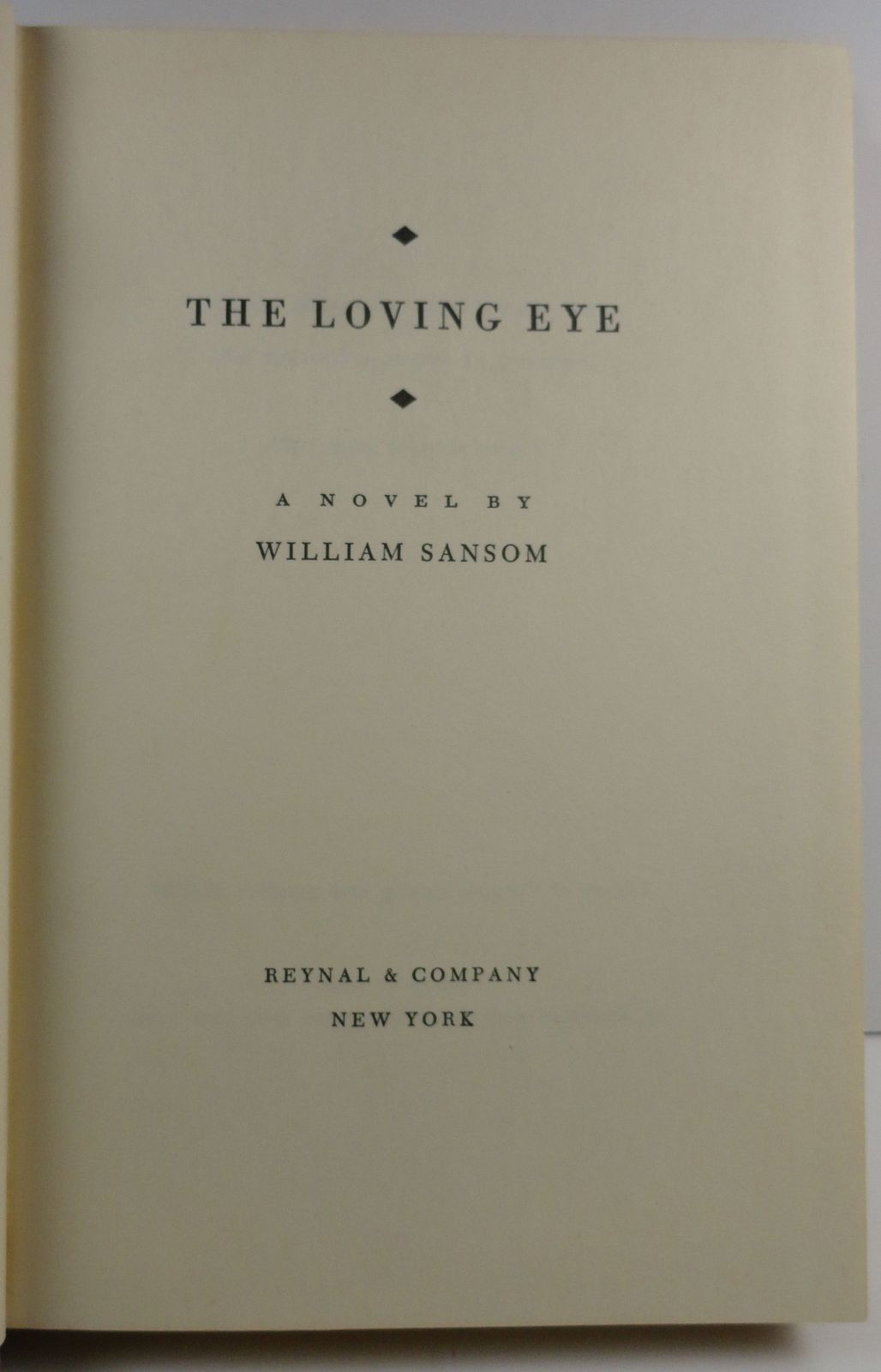 The Loving Eye by William Sansom 1957 HC/DJ