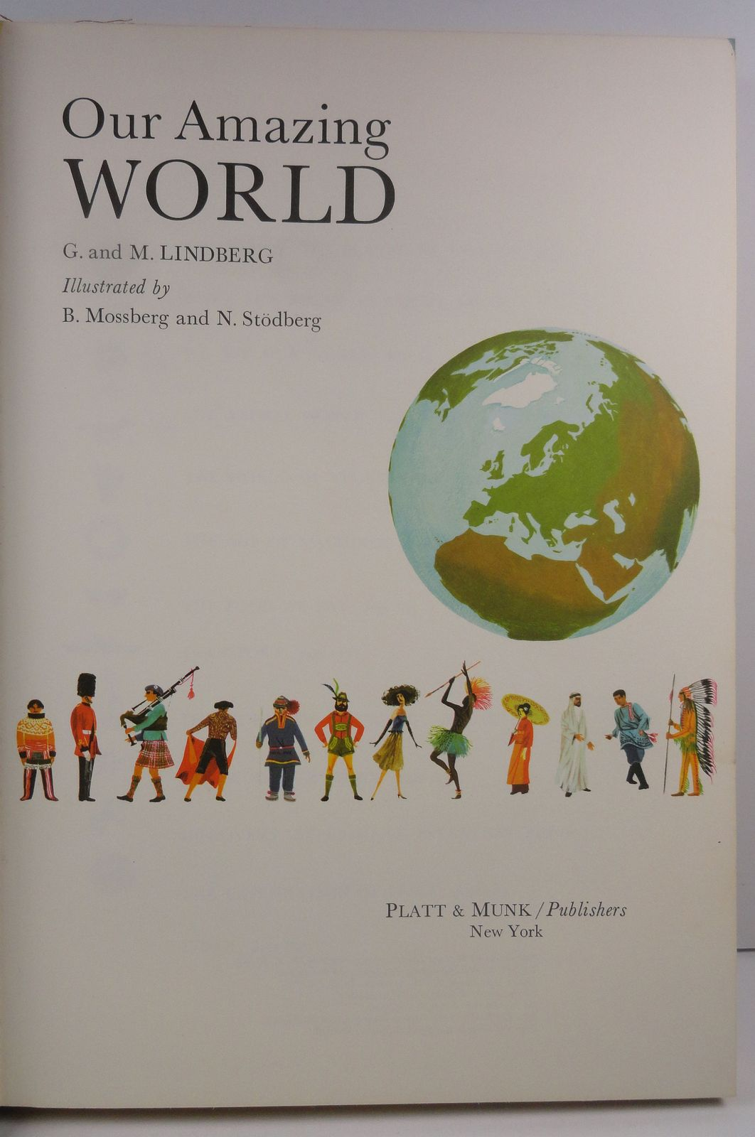 Our Amazing World by G. and M. Lindberg 1968 Platt and Munk