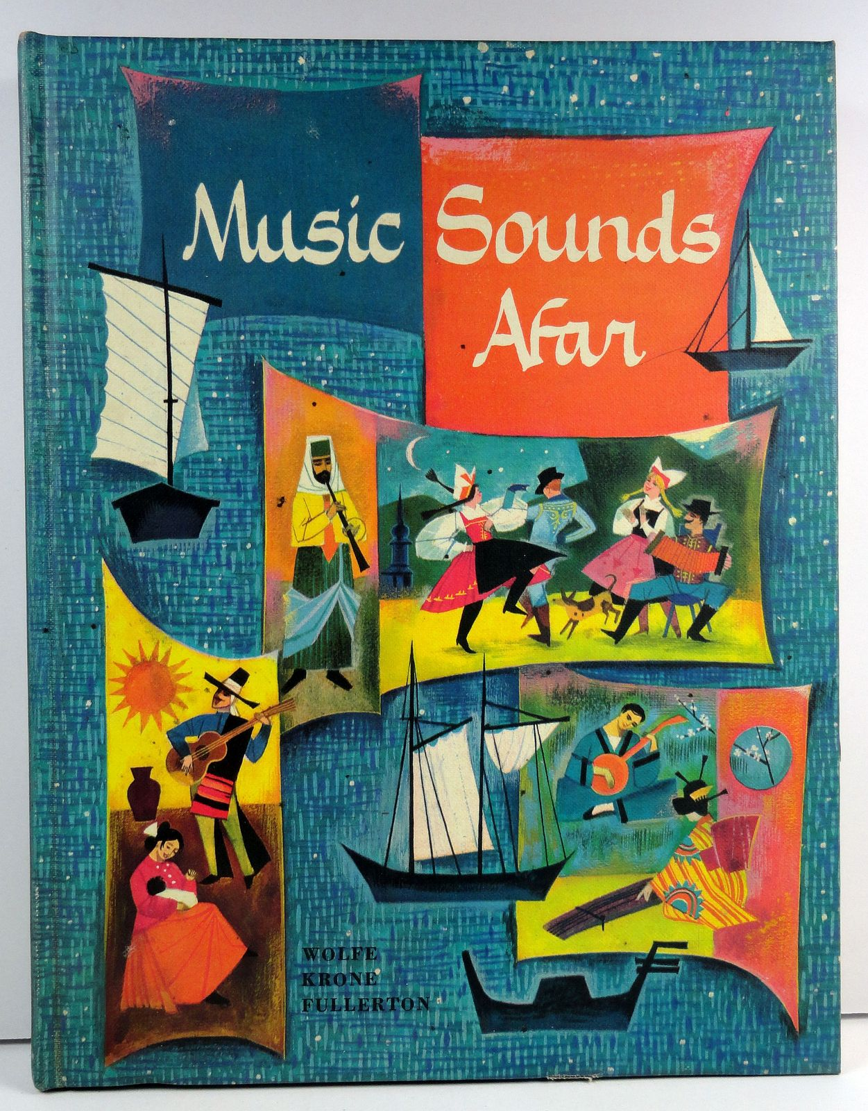 Music Sounds Afar by Irving Wolfe 1958 Together We Sing