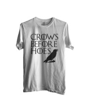 #New Crows Before Hoes Men Tee S To 3XL White - $18.00