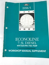 1998 .5 Ford Truck Shop Service Manual Supplement Econoline 7.3L Diesel Repair  - $16.82