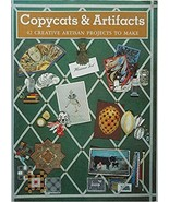Copycats & Artifacts - 42 Creative Artisan Projects to Make - $6.00