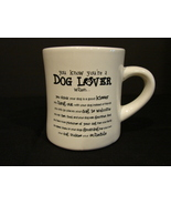 You Know You're A Dog Lover When..Coffee Mug - $3.77