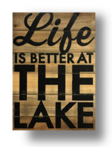 Cool Lake Sign on Cedar Board Life Is Better At The Lake Size 18 x 27 I... - $84.00