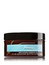 Bath & Body Works Aromatherapy Focus Eucalyptus Tea 24 Moisture Butter - $14.99