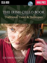 The Irish Cello Book: Traditional Tunes & Techniques - $24.99