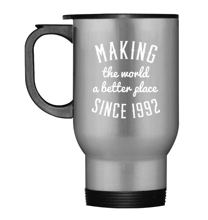 Primary image for Making the world since 1992 26th Birthday gift Travel Mug 26 yrs