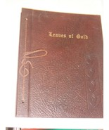 LEAVES OF GOLD AN ANTHOLOGY OF PRAYERS, PHRASES, VERSE, PROSE 1948 - $10.80