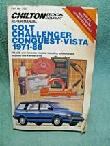 Chilton #7037 Dodge COLT-CHALLENGER-CONQUEST-VISTA 1971-88 Service/Repair Manual - $10.95