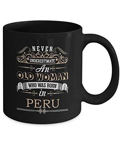 Primary image for PERU Coffee Mug - Old Woman Who was born in PERU Ceramic Mugs - Inspirational PE